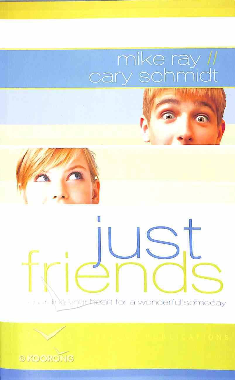 Just Friends Paperback