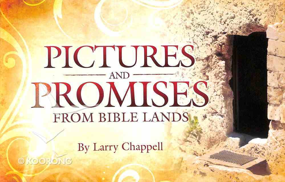 Pictures and Promises From Bible Lands Hardback