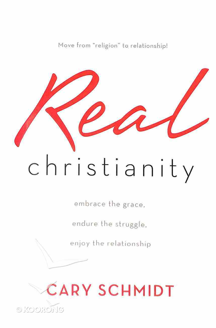 Real Christianity Paperback