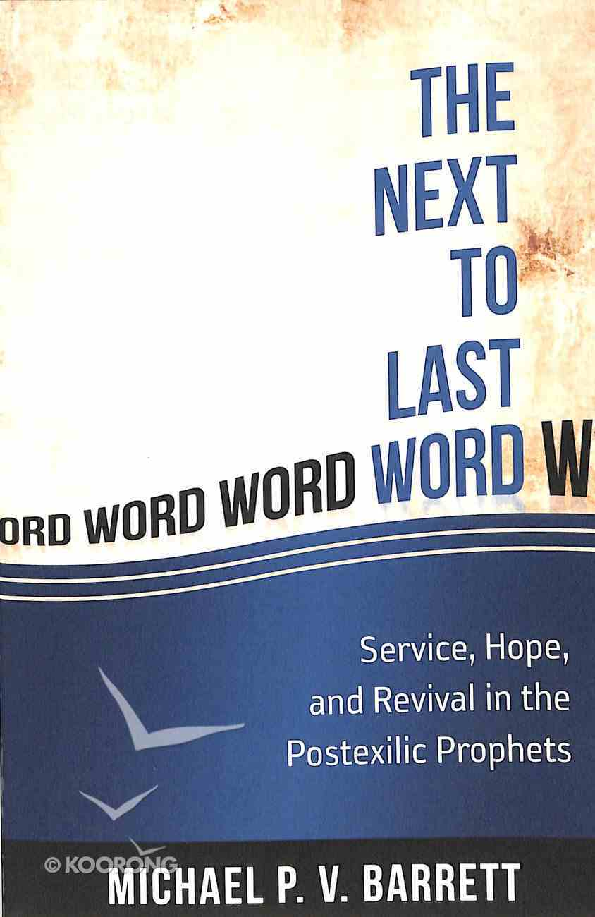 The Next to Last Word Paperback