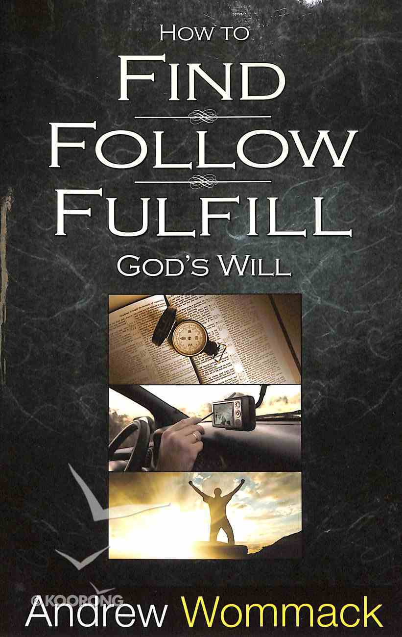 How to Find, Follow, Fulfill Paperback