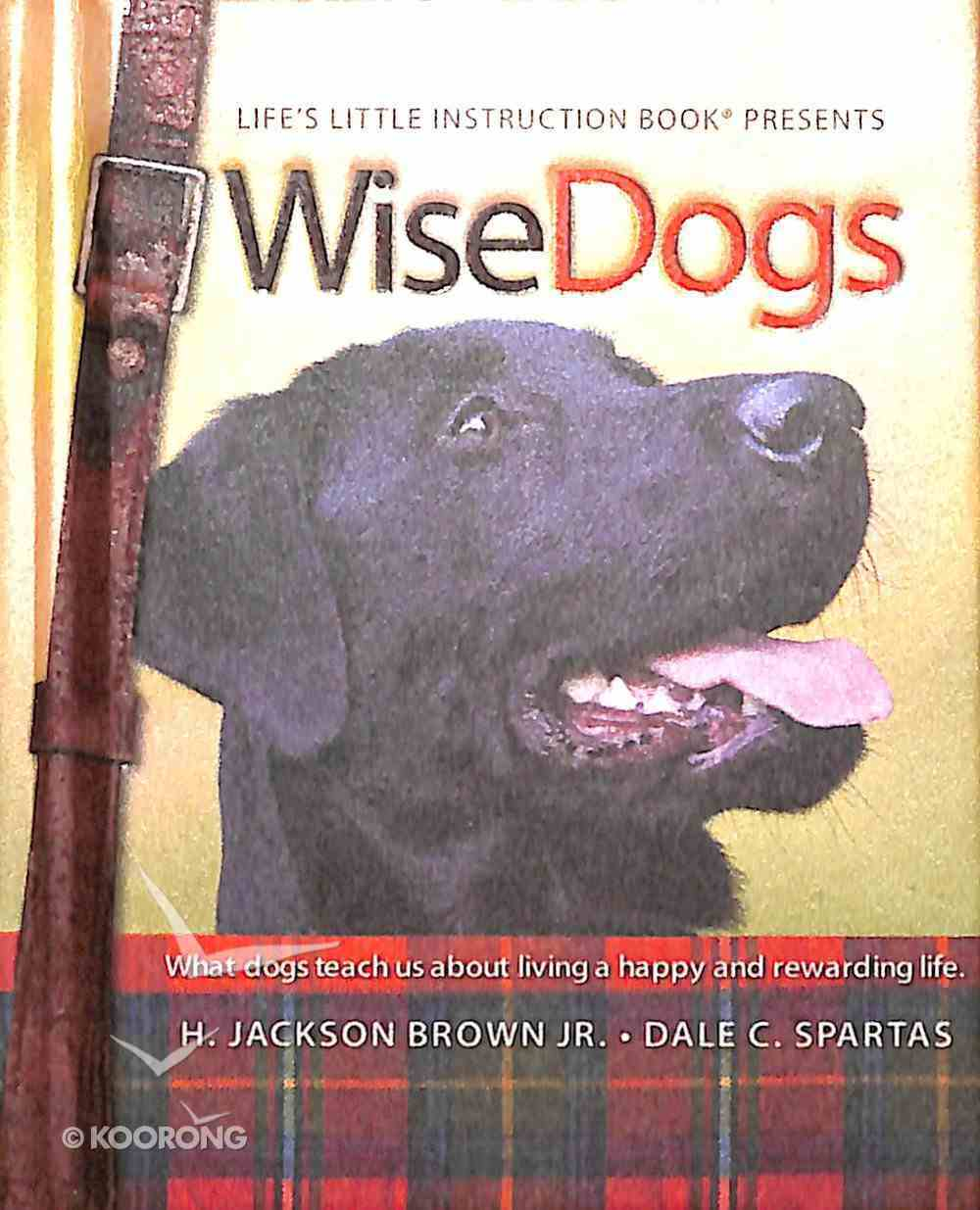 Mini Book: Wise Dogs Hardback