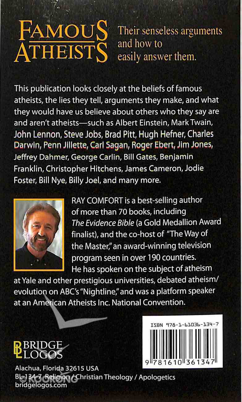 Famous Atheists: Their Senseless Arguments and How to Easily Answer Them Mass Market