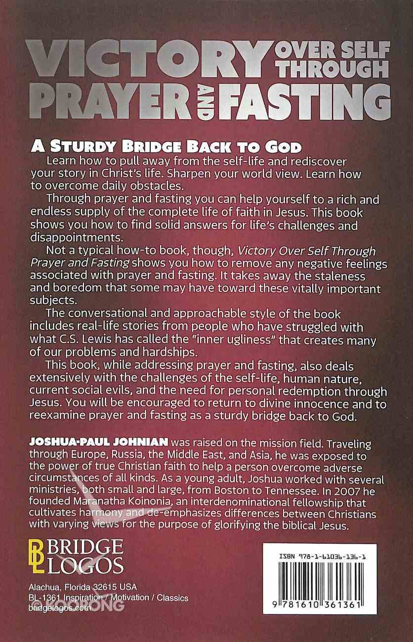 Victory Over Self Through Prayer and Fasting Paperback