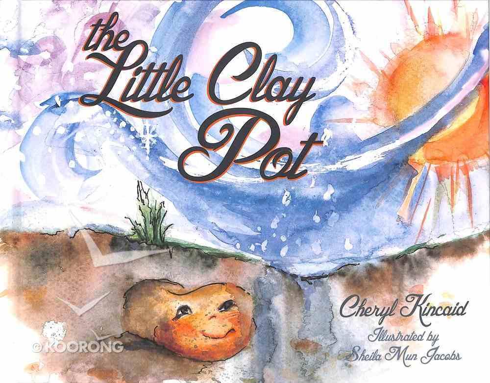 The Little Clay Pot Hardback