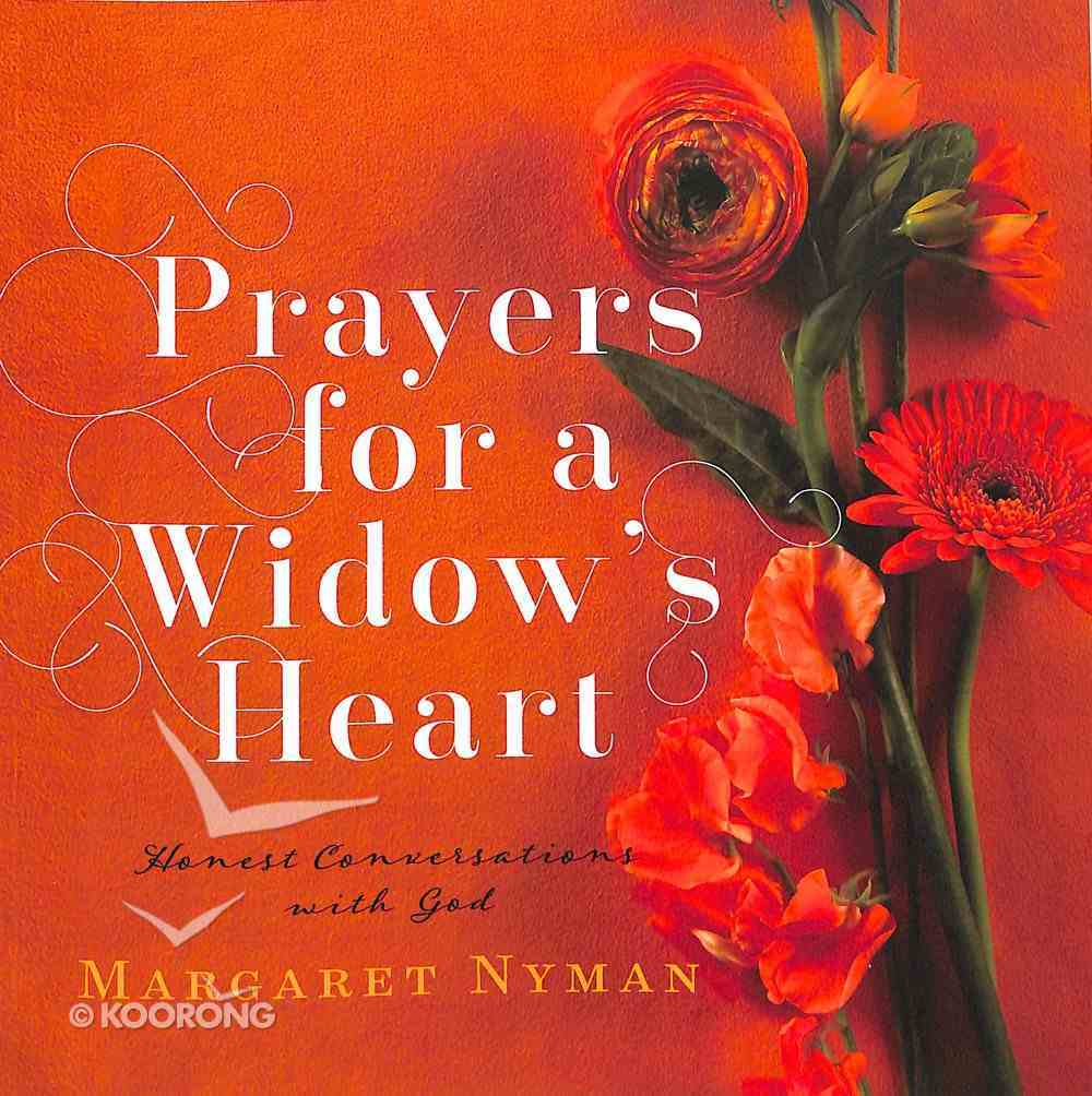 Prayers For a Widow's Heart: Honest Conversations With God Paperback