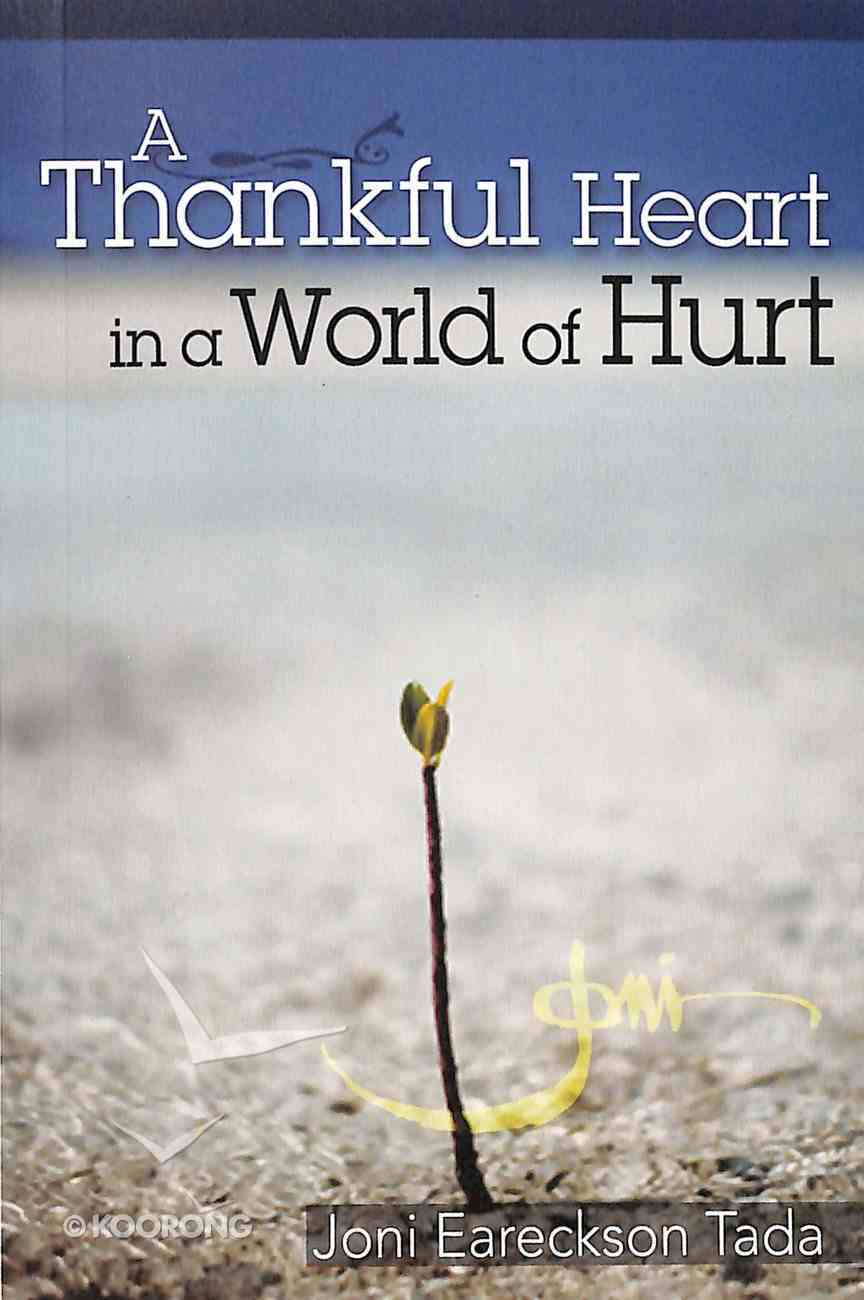 A Thankful Heart in a World of Hurt Booklet
