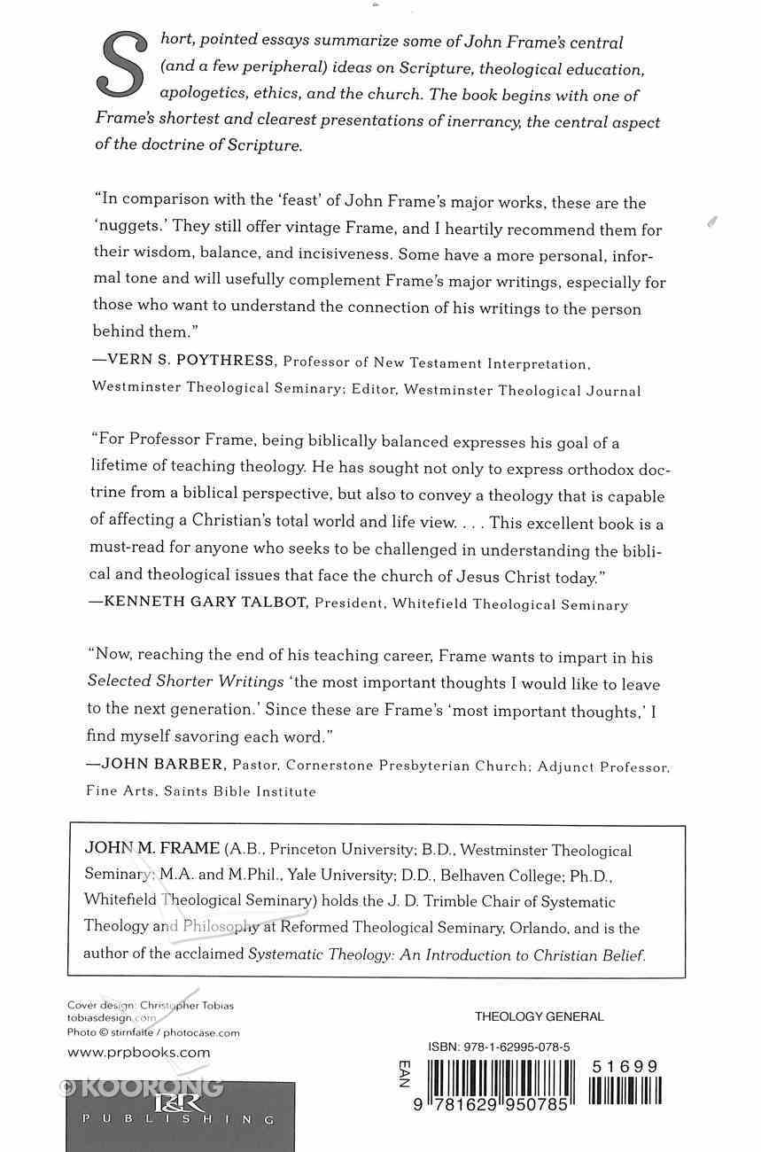 John Frame's Selected Shorter Writings (Volume 2) Paperback