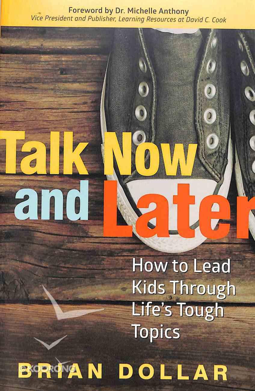 Talk Now and Later Paperback