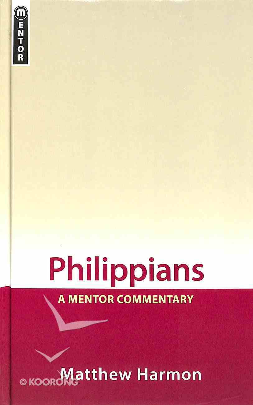 Philippians (Mentor Commentary Series) PB Large Format