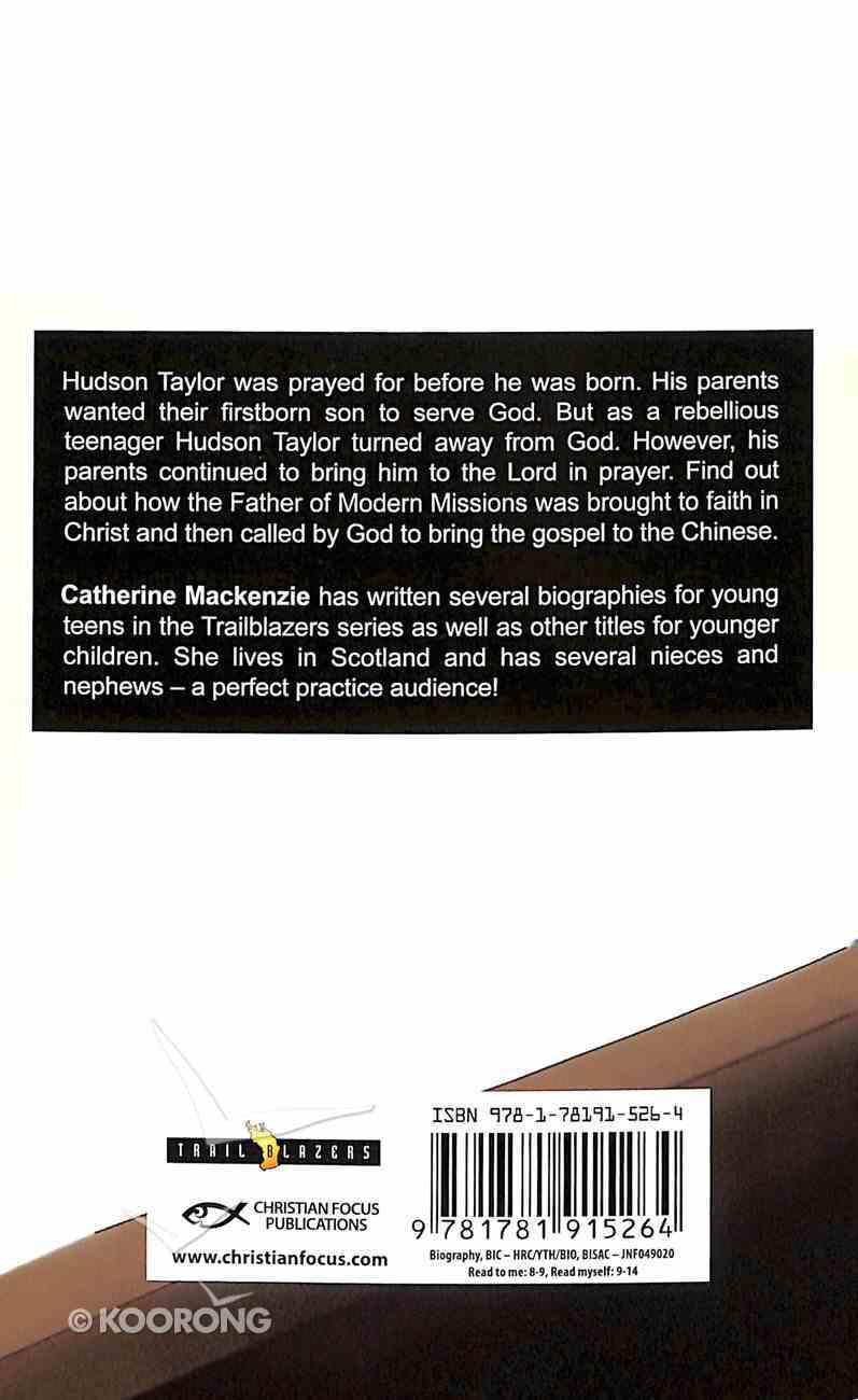 Hudson Taylor - An Adventure Begins (Trail Blazers Series) Paperback