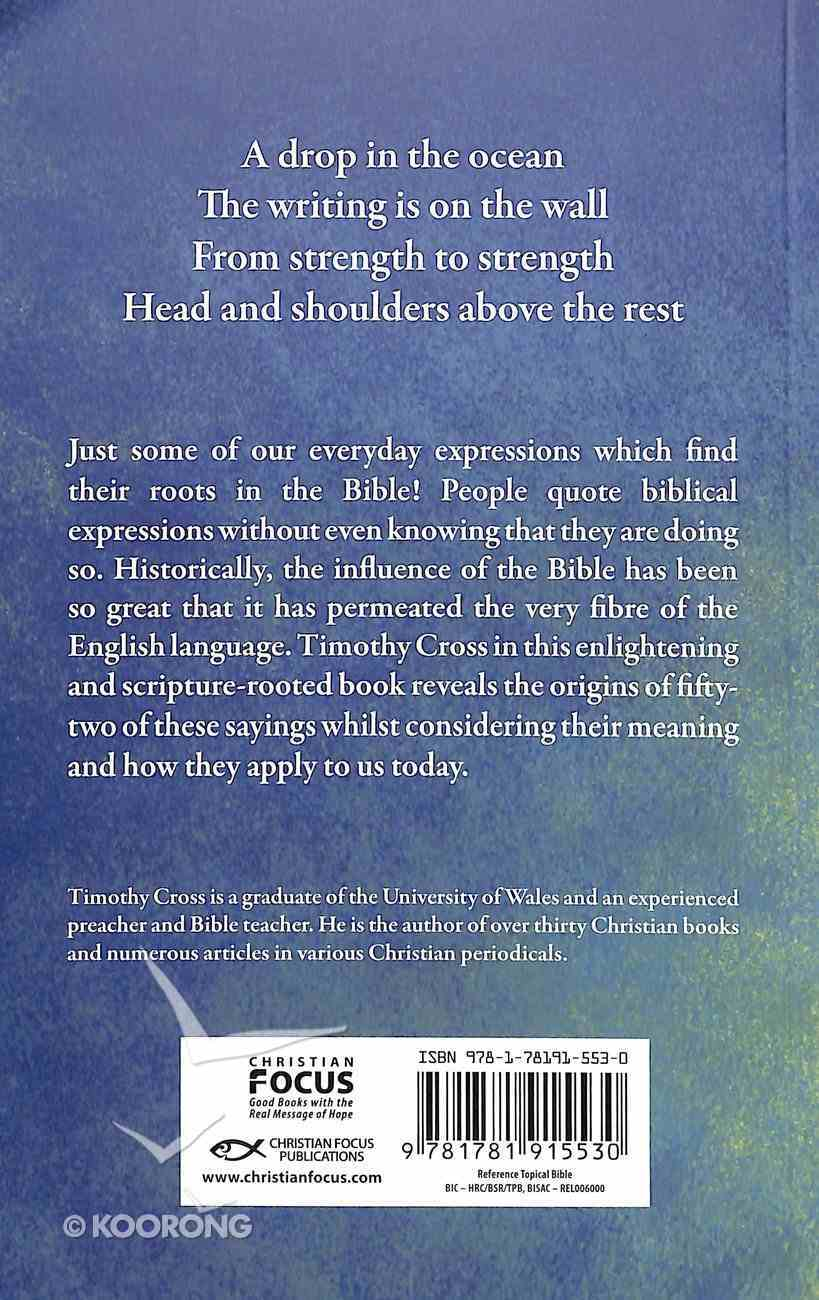 A Little Bird Told Me: Everyday Expressions From Scripture Paperback