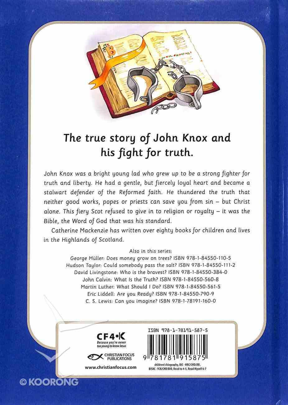 John Knox - Who Will Save You? (Little Lights Biography Series) Hardback