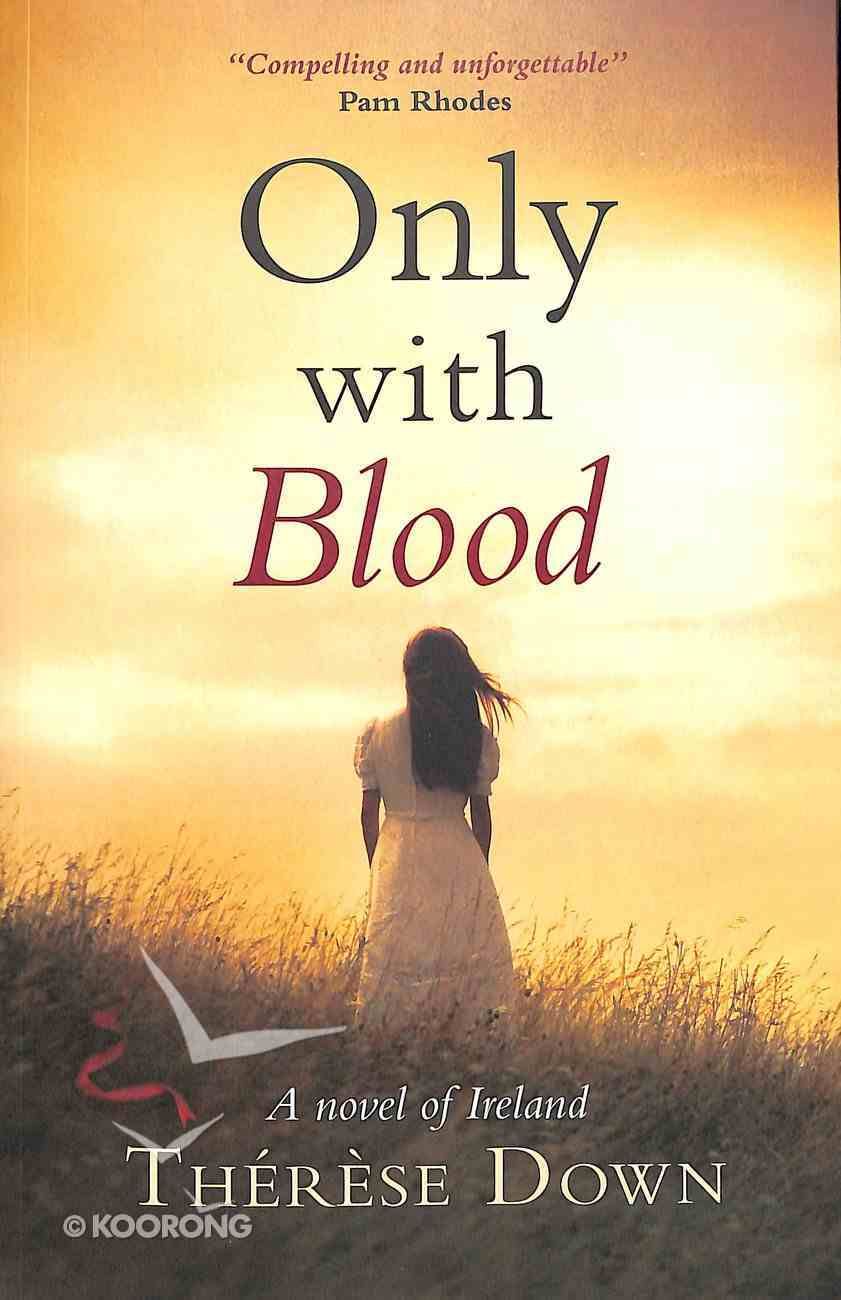 Only With Blood Paperback