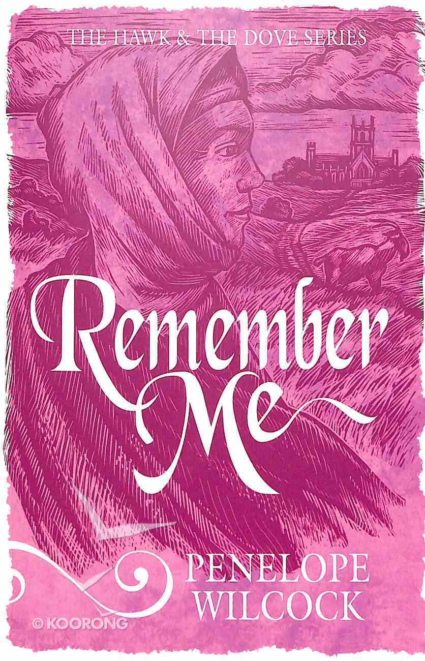 Remember Me (#06 in The Hawk And The Dove Series) Paperback