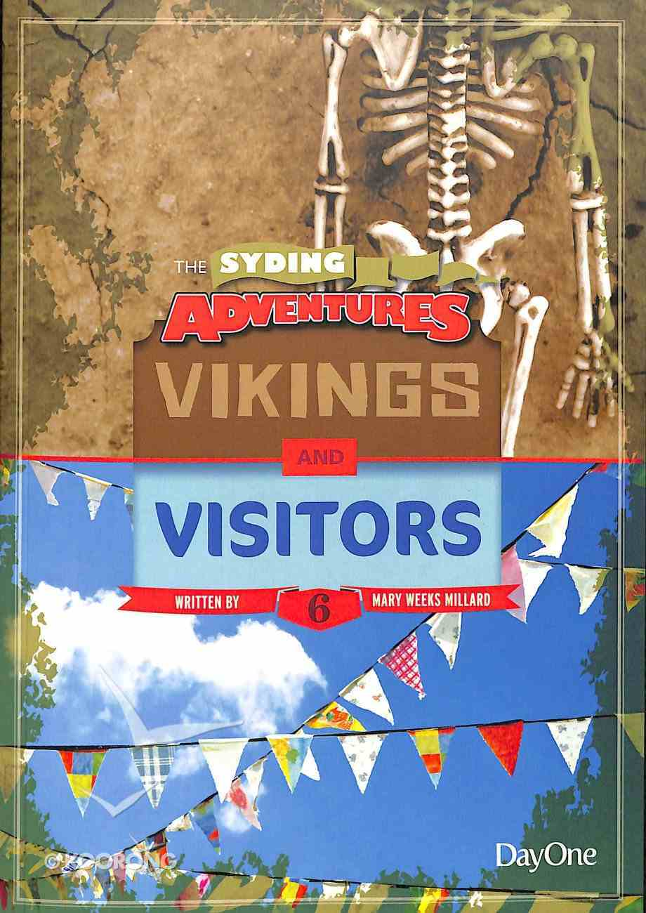 Vikings & Visitors (#06 in The Syding Adventures Series) Paperback