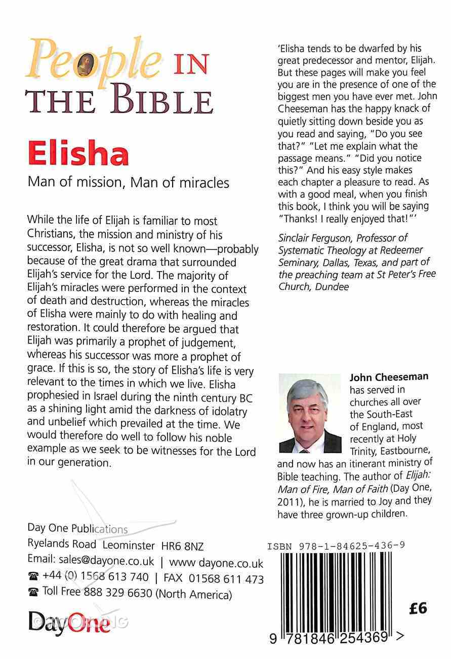 Elisha - Man of Mission, Man of Miracles (People In The Bible Series) Paperback