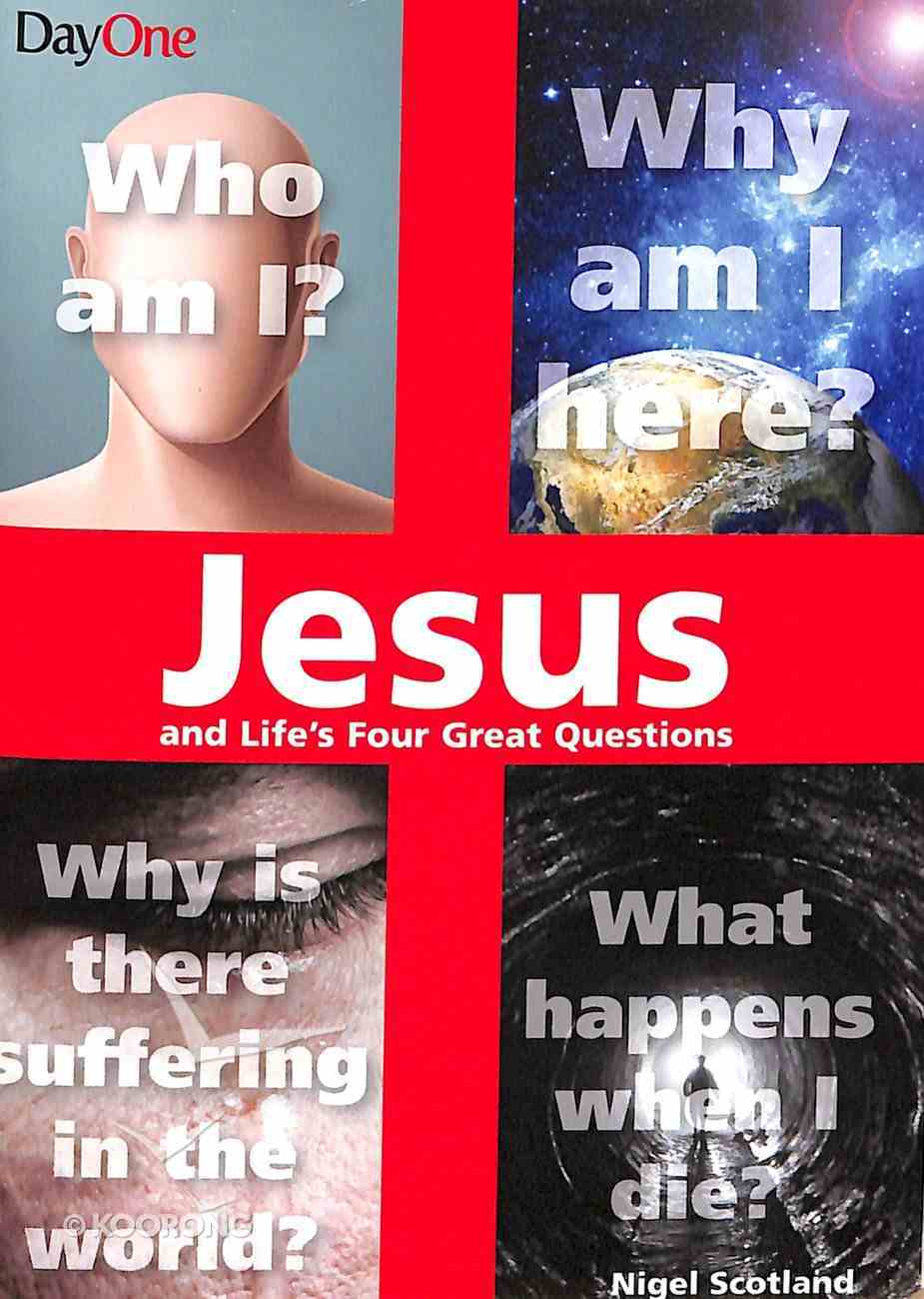 Jesus and Life's Four Great Questions Paperback