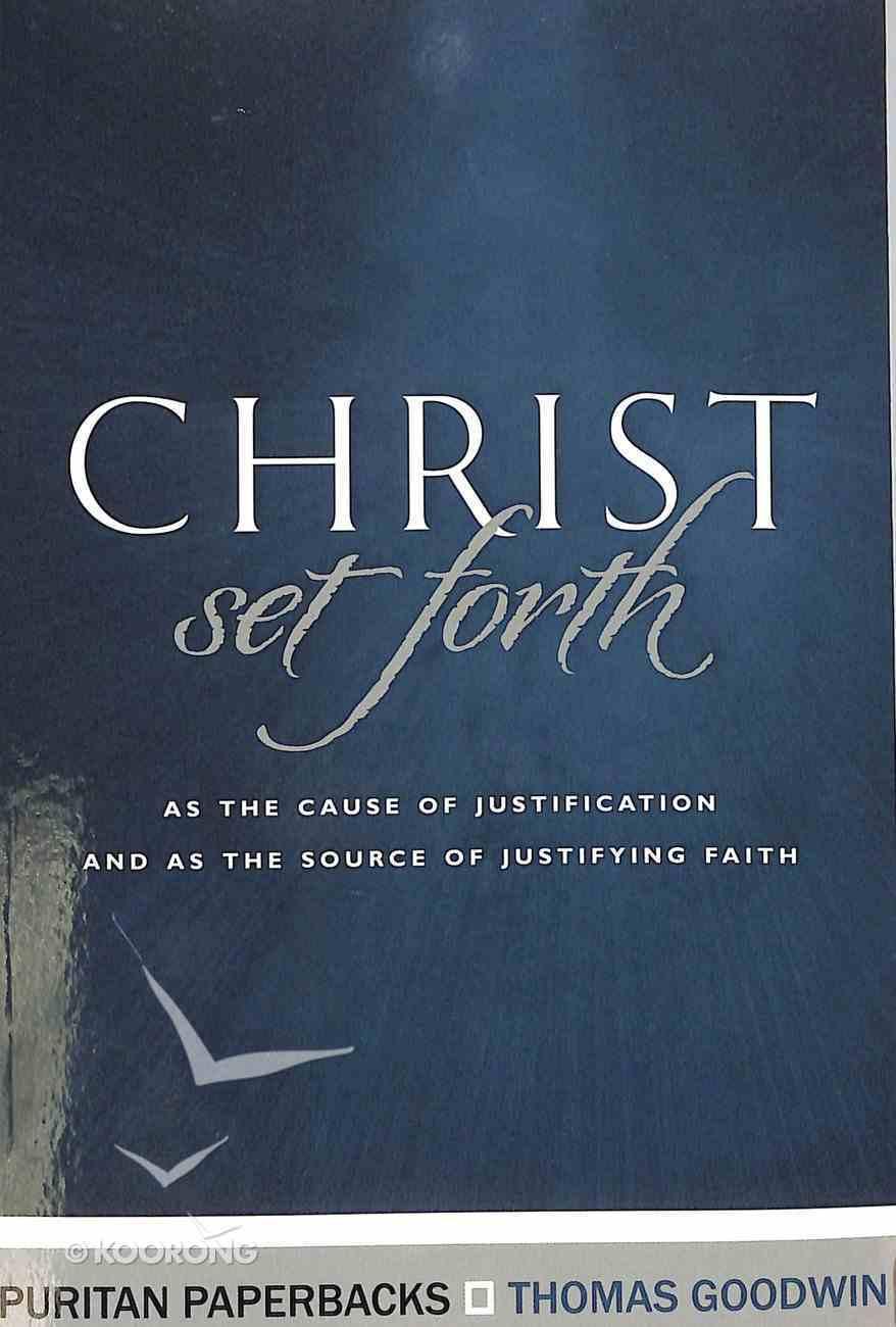 Christ Set Forth Paperback