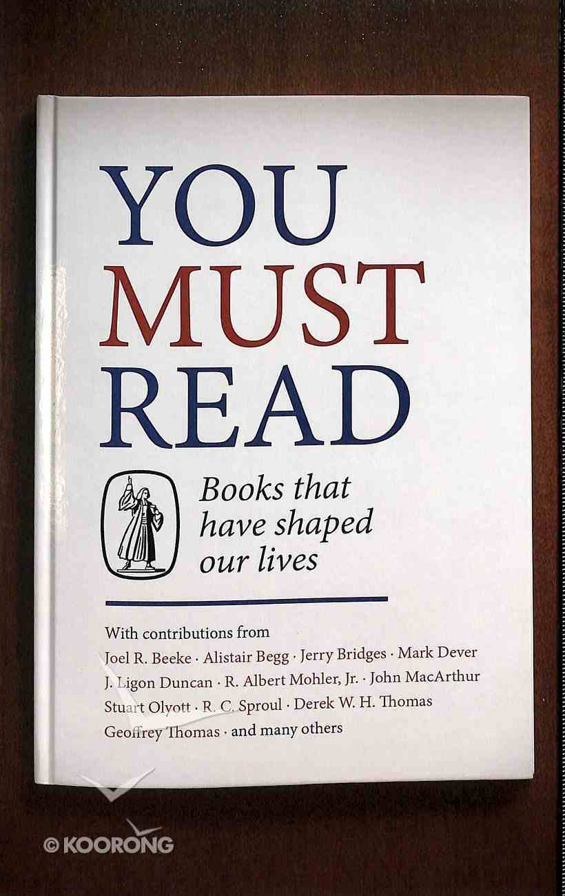 You Must Read: Books That Have Shaped Our Lives Paperback