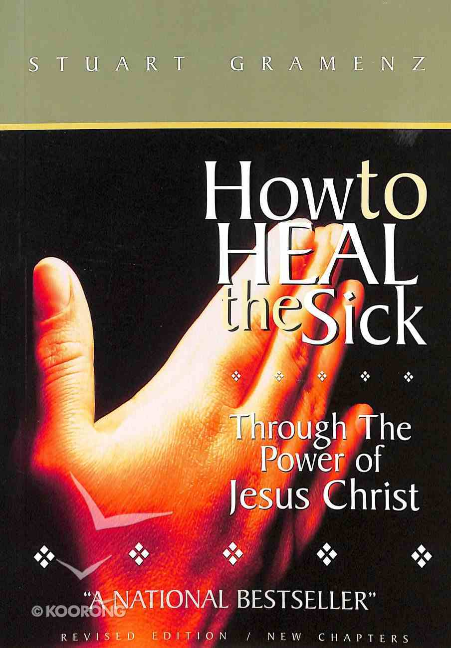 How to Heal the Sick Paperback