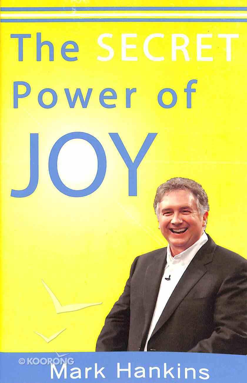 The Secret Power of Joy Paperback