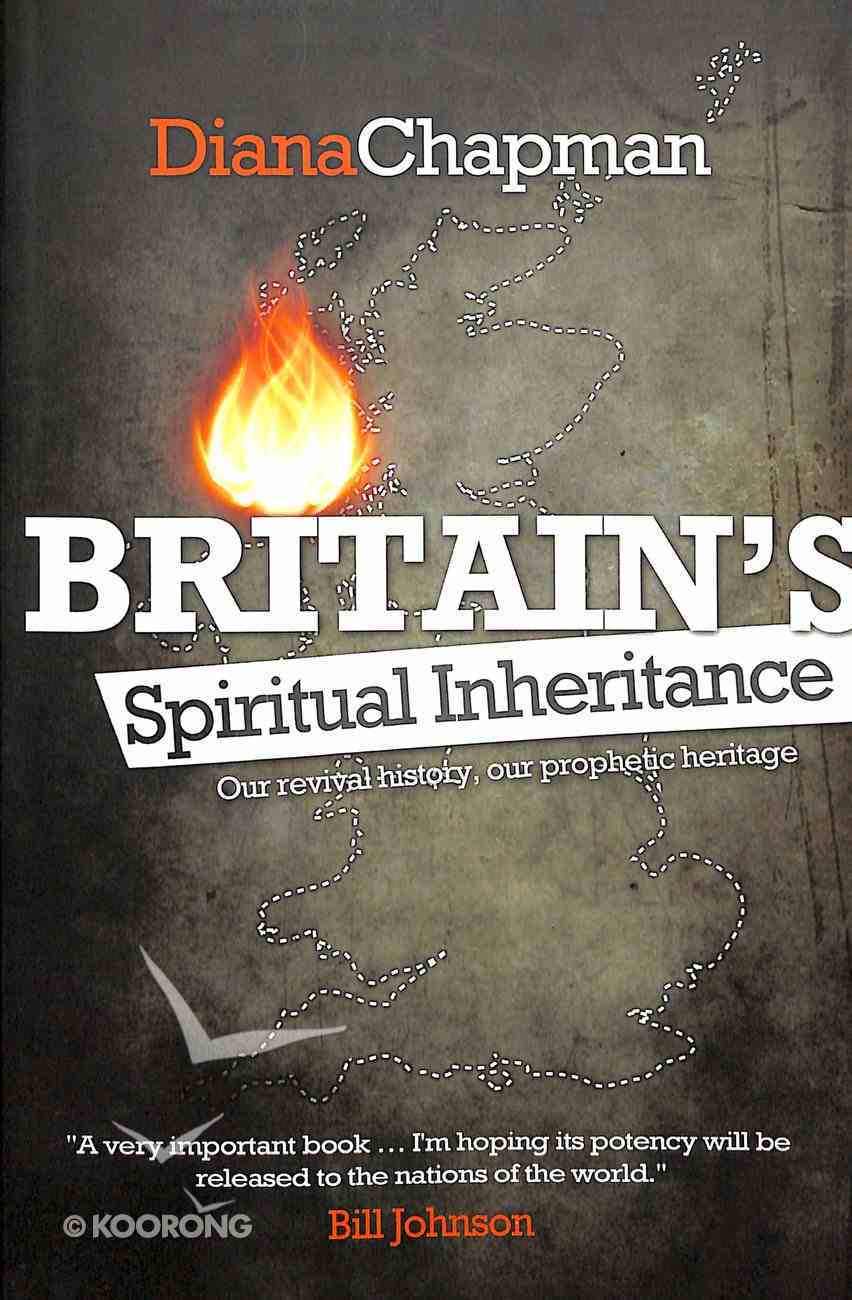 Britain's Spiritual Inheritance Paperback