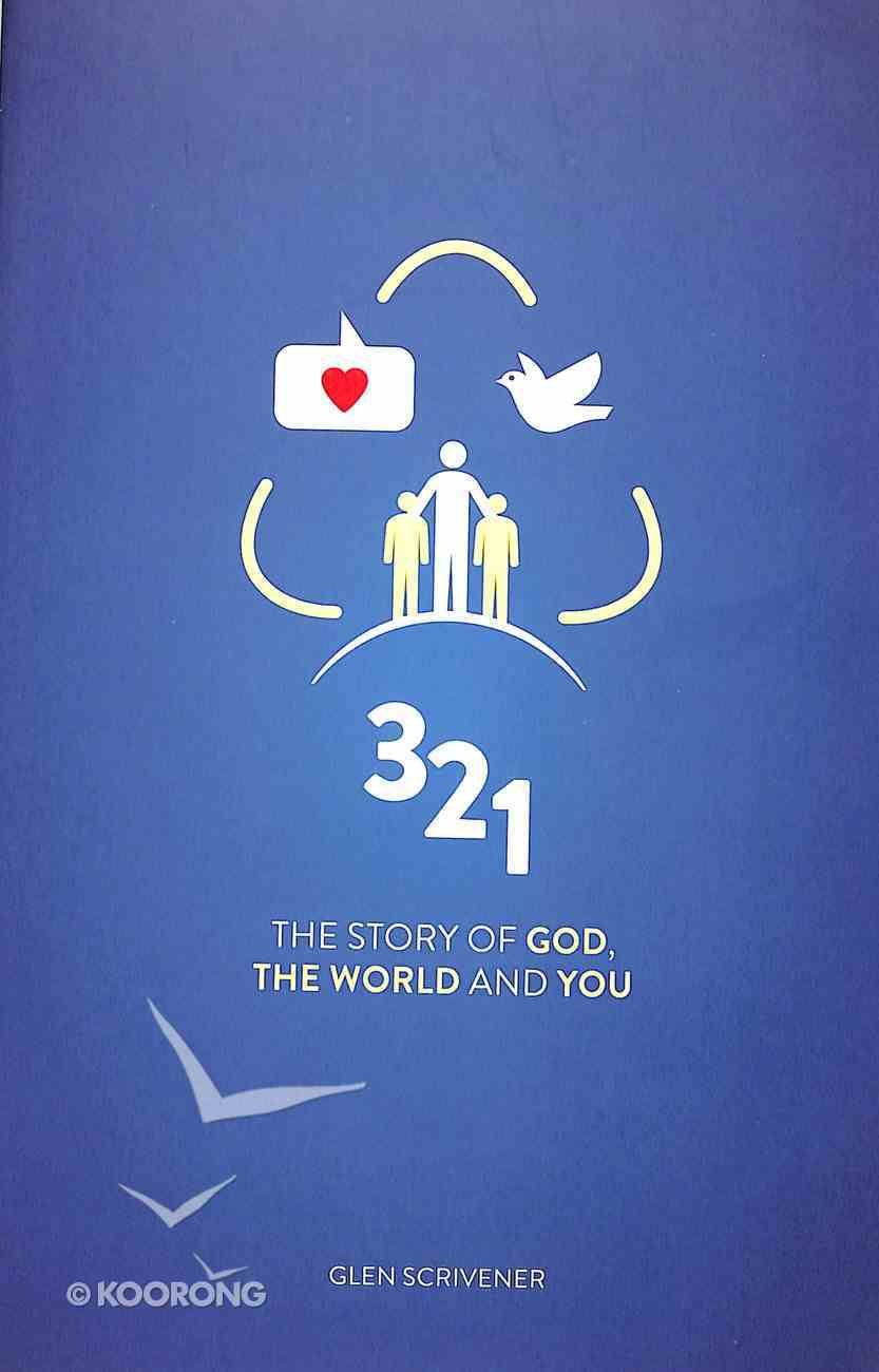 3 2 1: The Story of God, the World and You Paperback