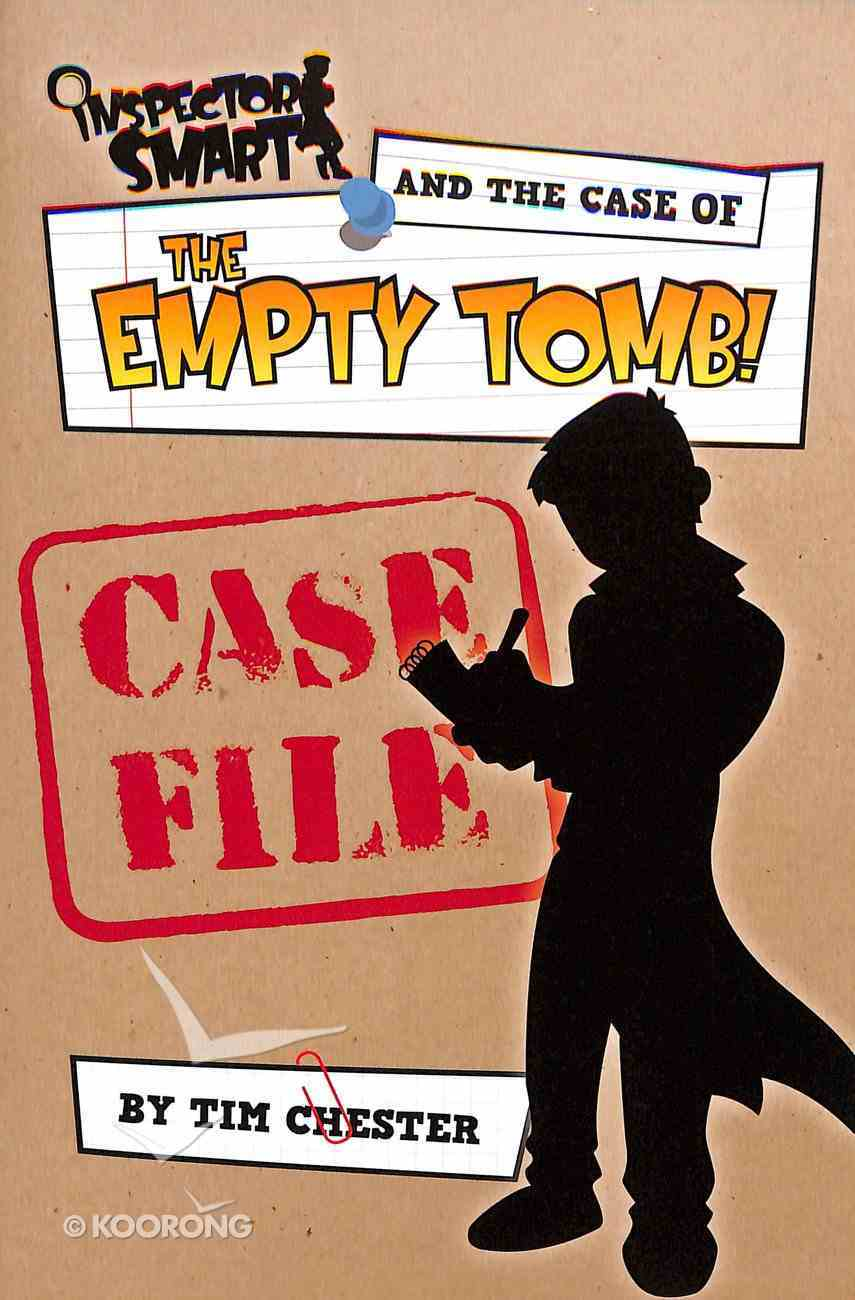 Inspector Smart and the Case of the Empty Tomb: Case File Paperback