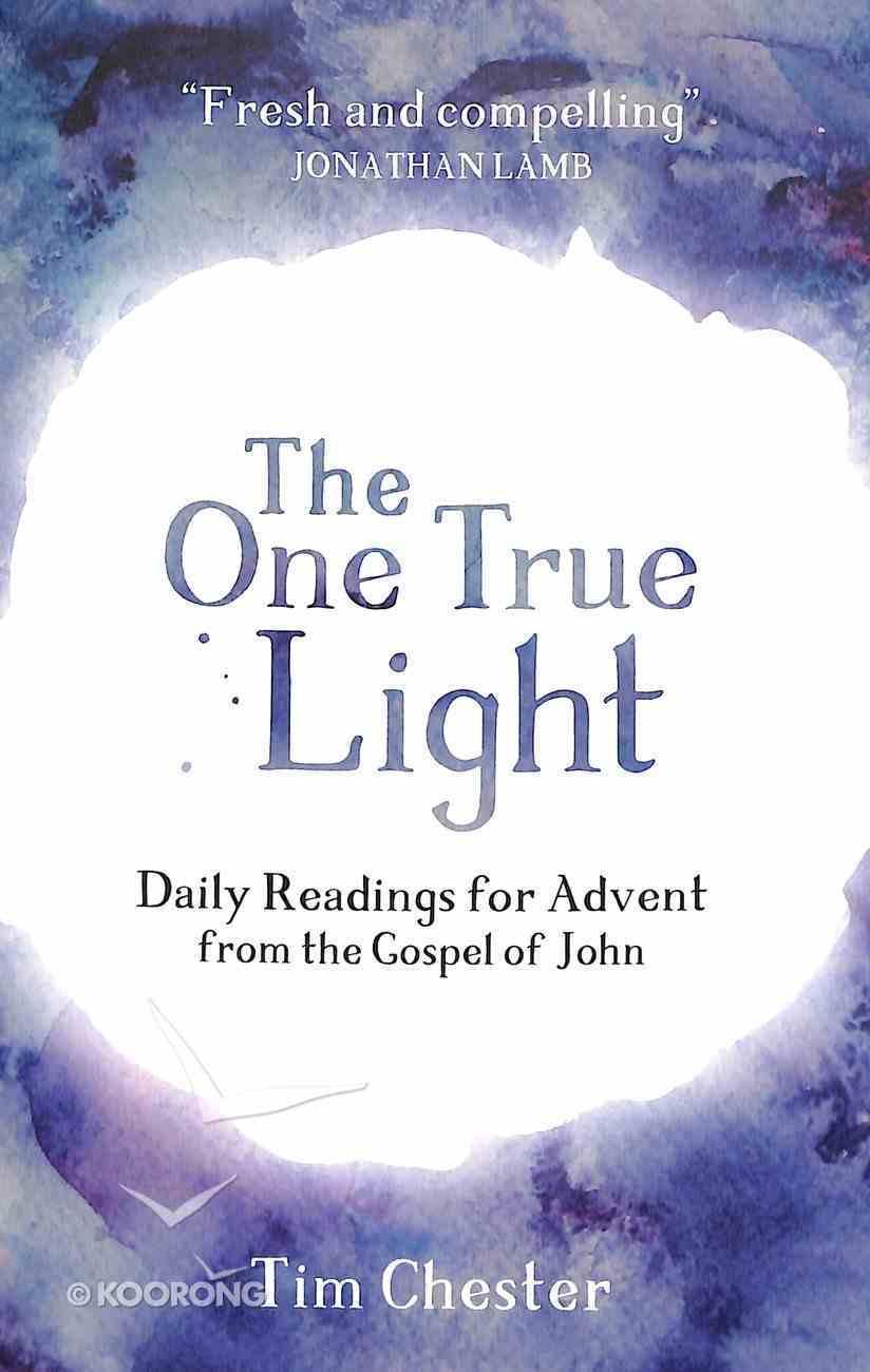 The One True Light Paperback