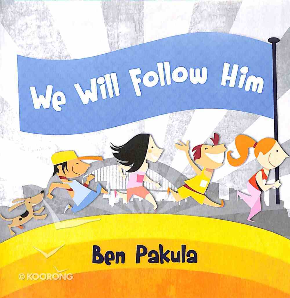 We Will Follow Him CD
