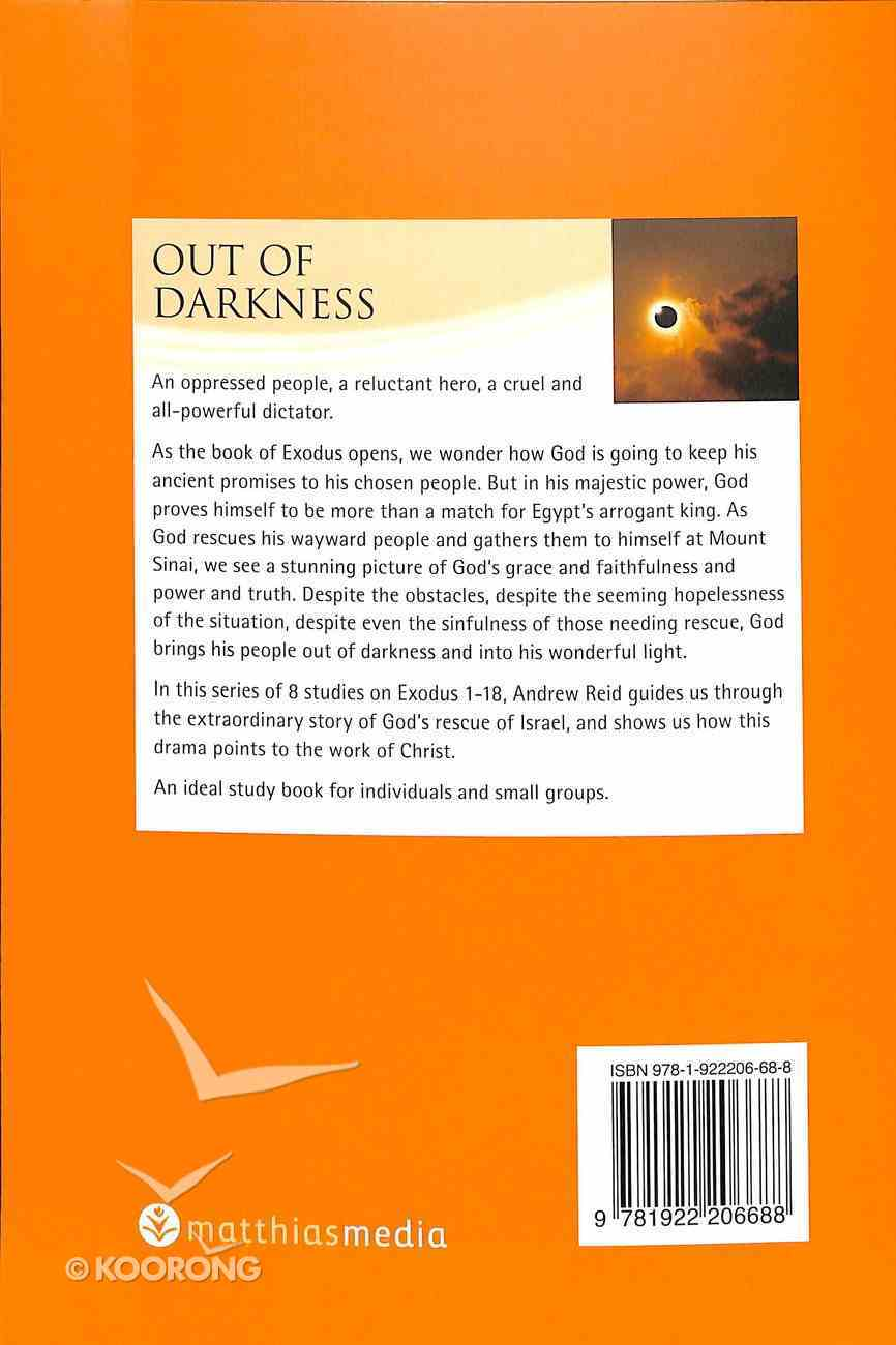 Out of Darkness (Exodus 1-18) (Interactive Bible Study Series) Paperback