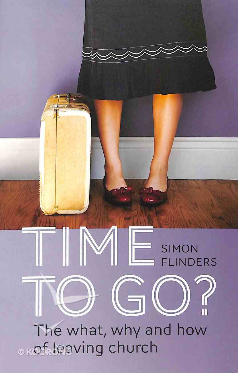 Time to Go? Paperback