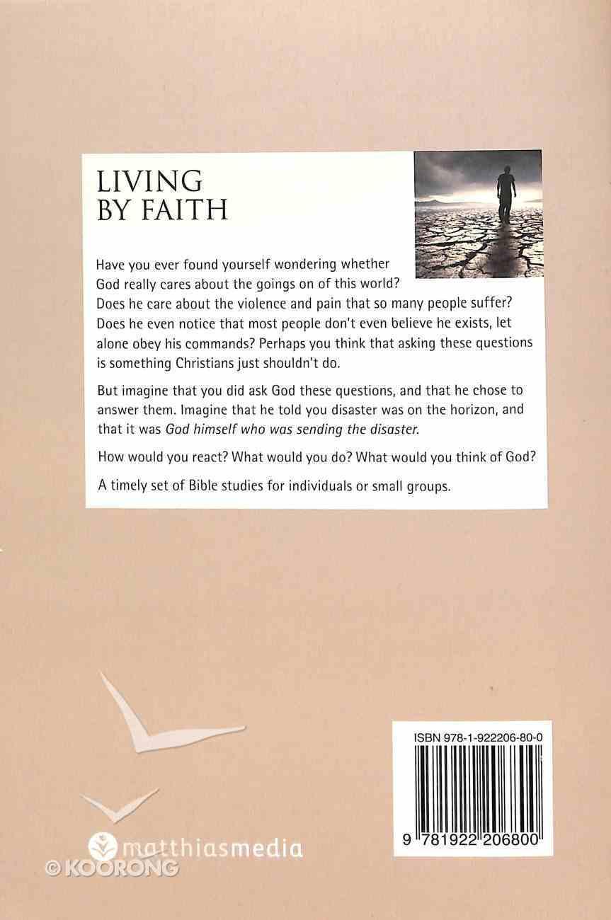 Living By Faith (Habakkuk) (Interactive Bible Study Series) Paperback