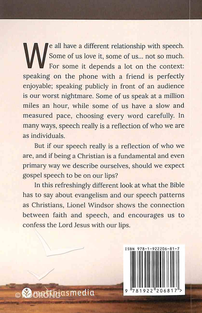 Gospel Speech (Brief Books (Matthias) Series) Paperback