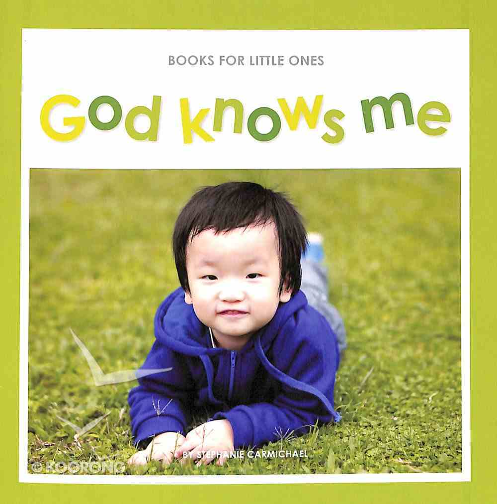 God Knows Me (Books For Little Ones Series) Paperback