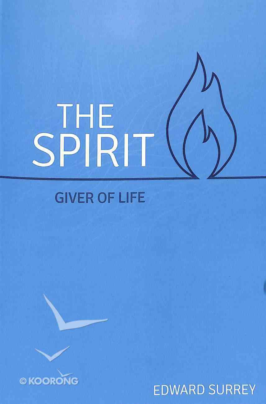 The Spirit, Giver of Life Paperback