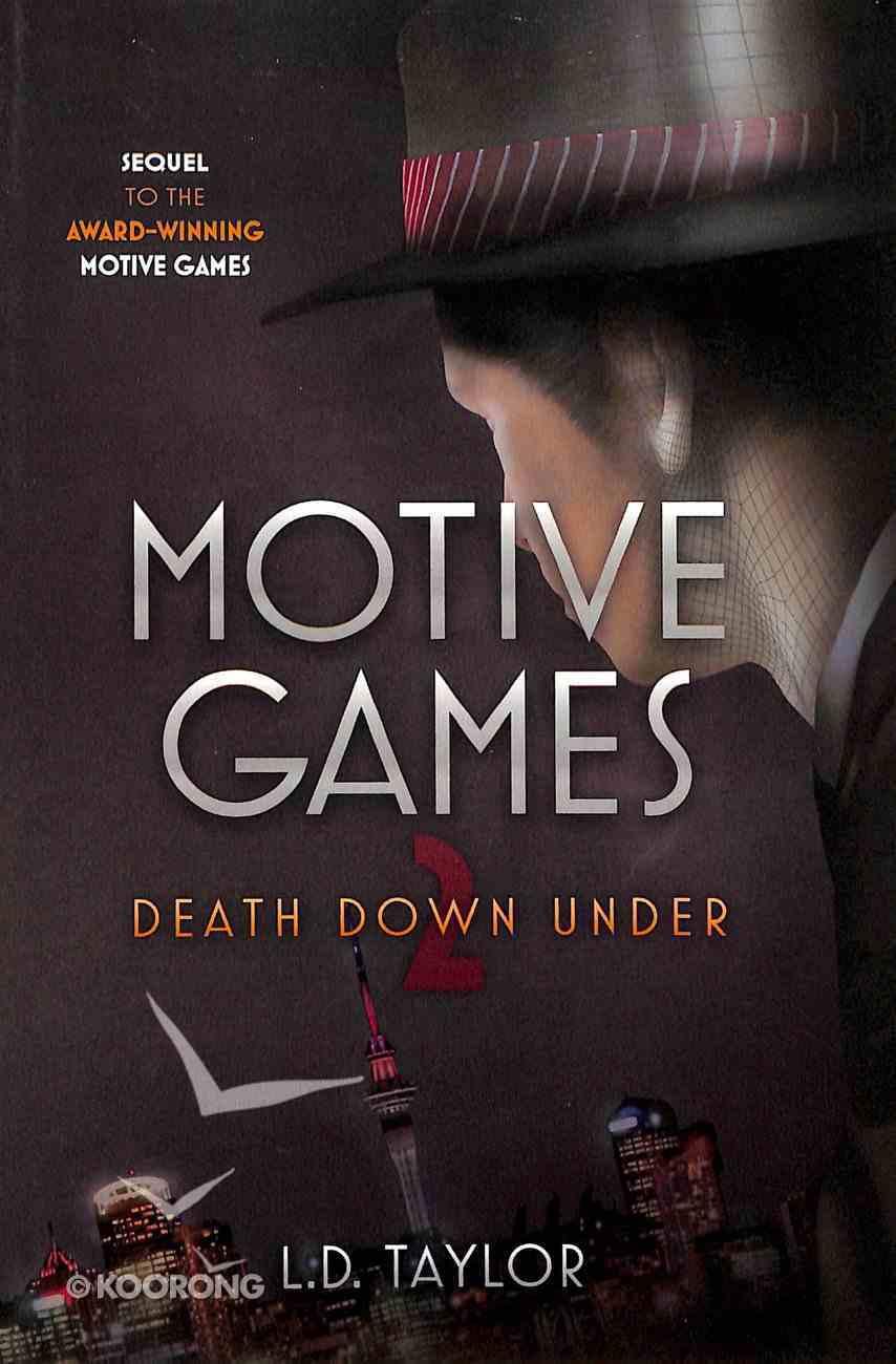 Death Down Under (#02 in Motive Games Series) Paperback