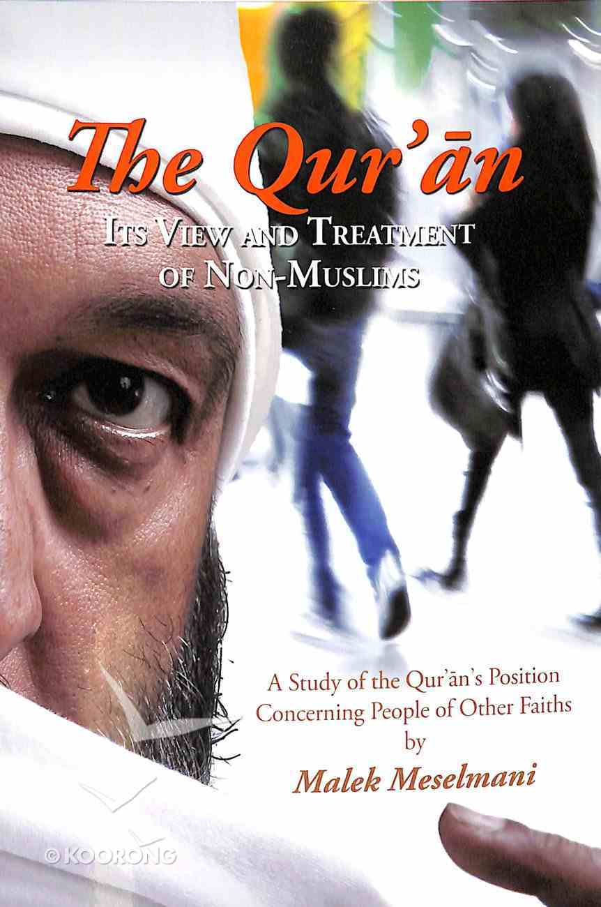 The Qur'an: Its View and Treatment of Non-Muslims Booklet