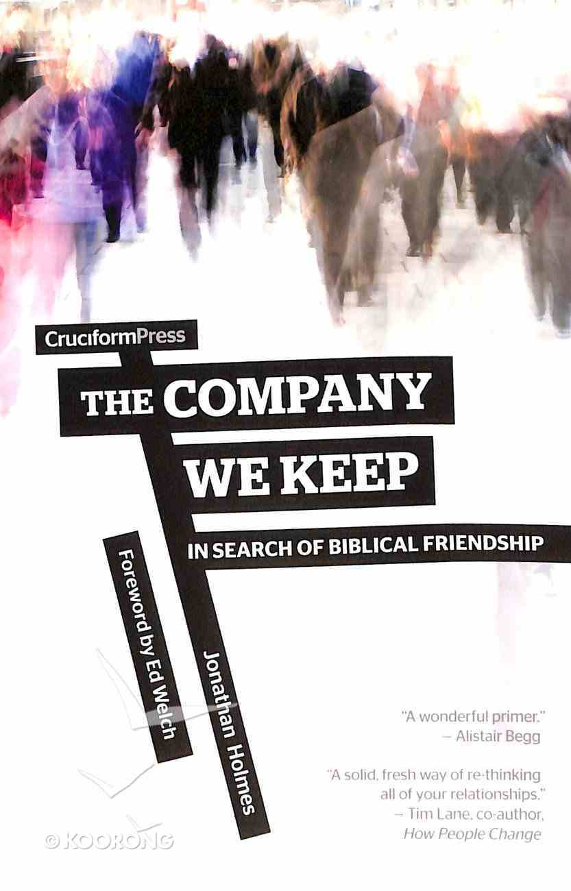 The Company We Keep Paperback