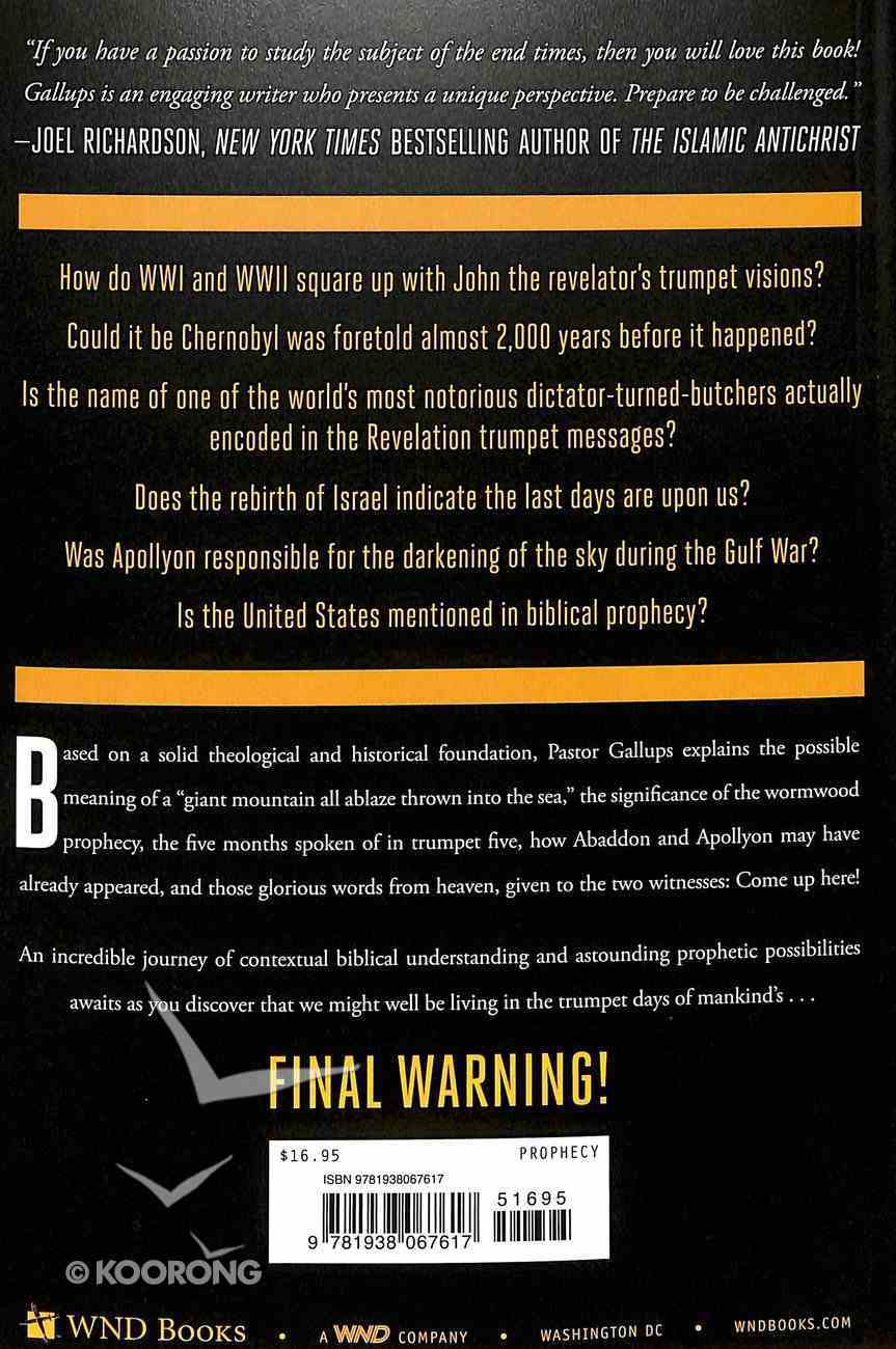 Final Warning: Understanding the Trumpet Days of Revelation Paperback