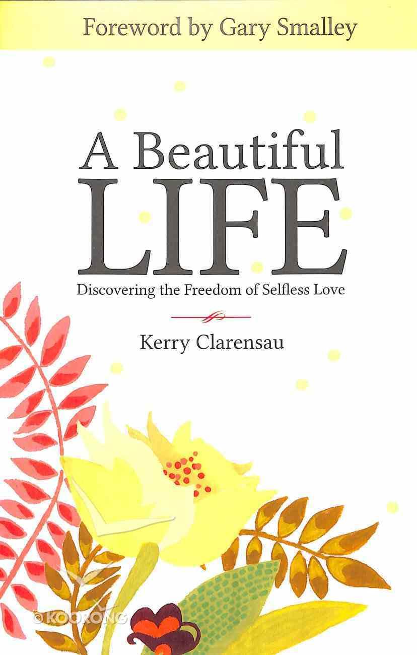A Beautiful Life Paperback