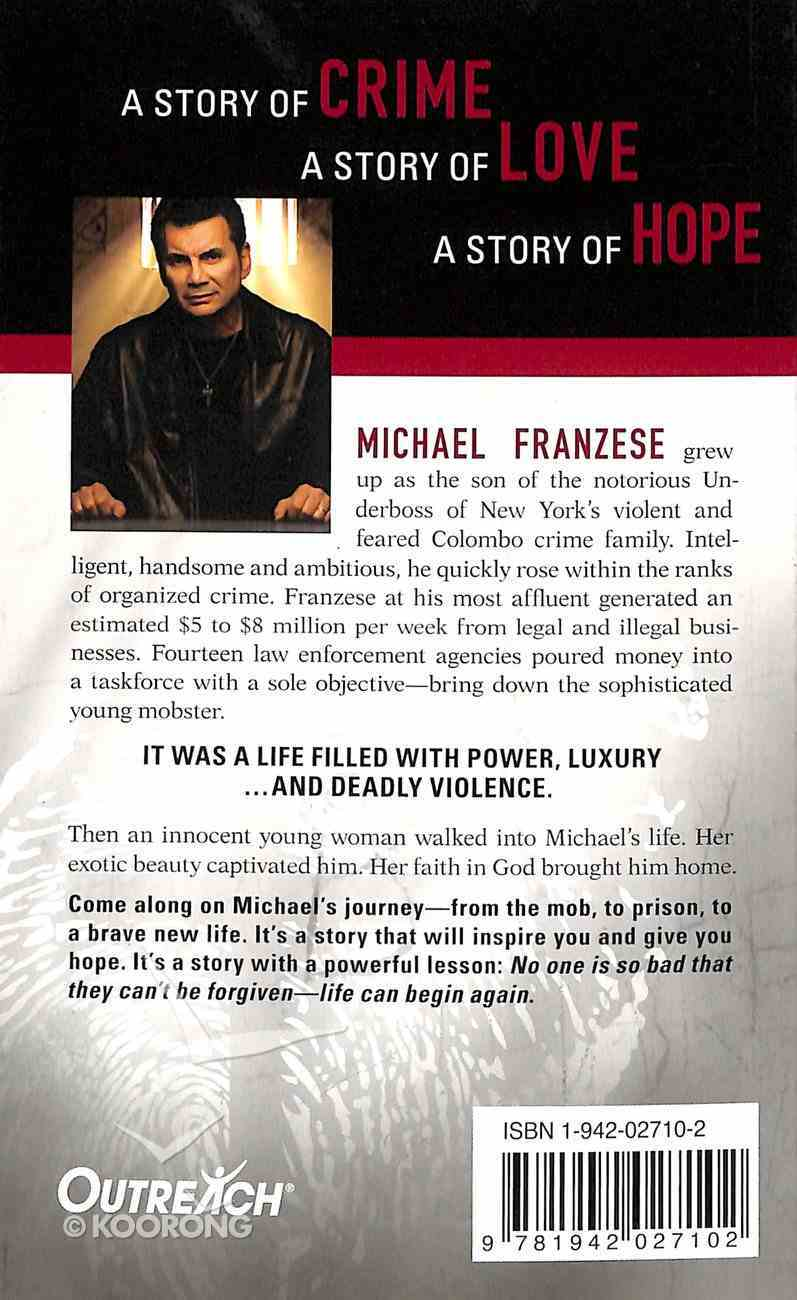 From the Godfather to God the Father: The Michael Francise Story Paperback