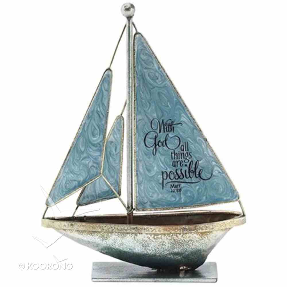 Sailboat Metal: With God All Things Are Possible.. Matthew 19:26 (Blue) Homeware