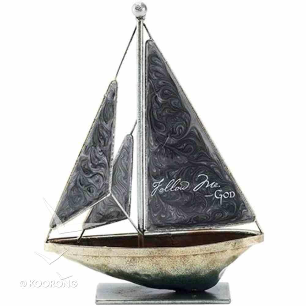 Sailboat Metal: Follow Me. God (Gray) Homeware