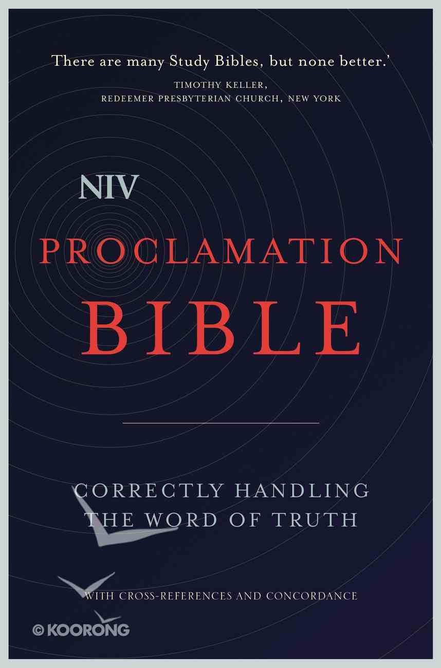 NIV Proclamation Bible (Black Letter Edition) Hardback
