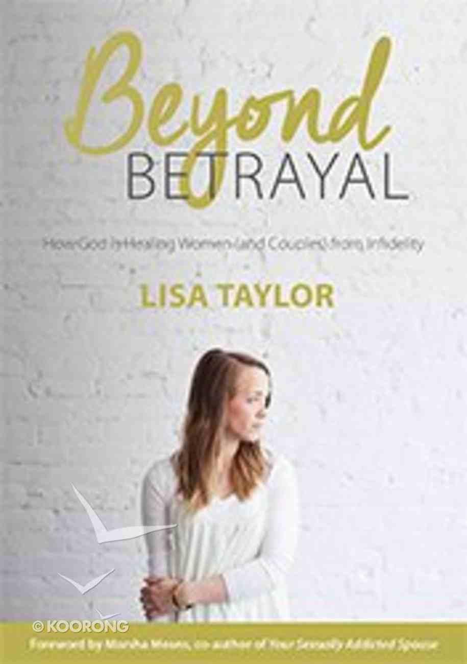 Beyond Betrayal Paperback