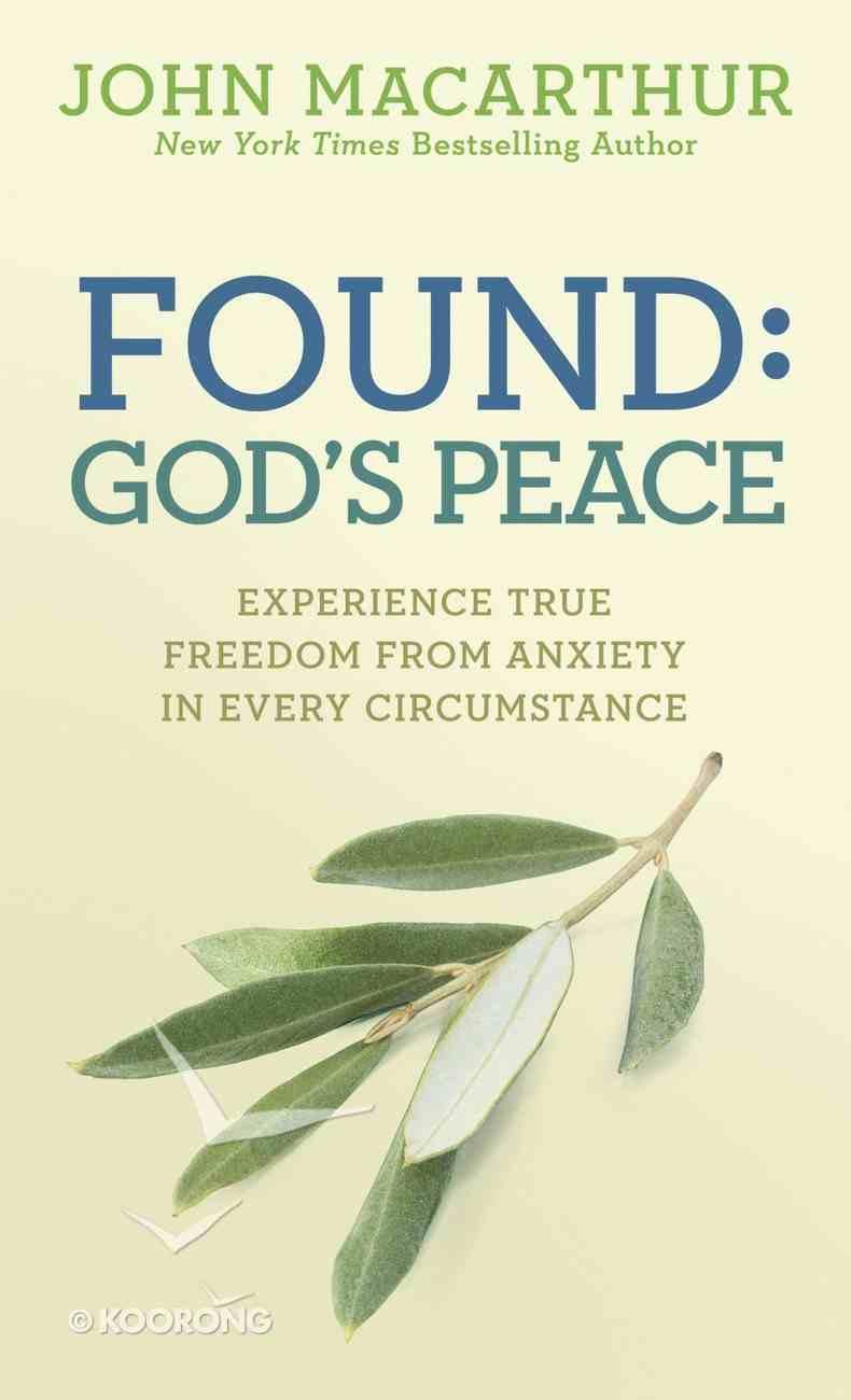 Found: God's Peace Paperback