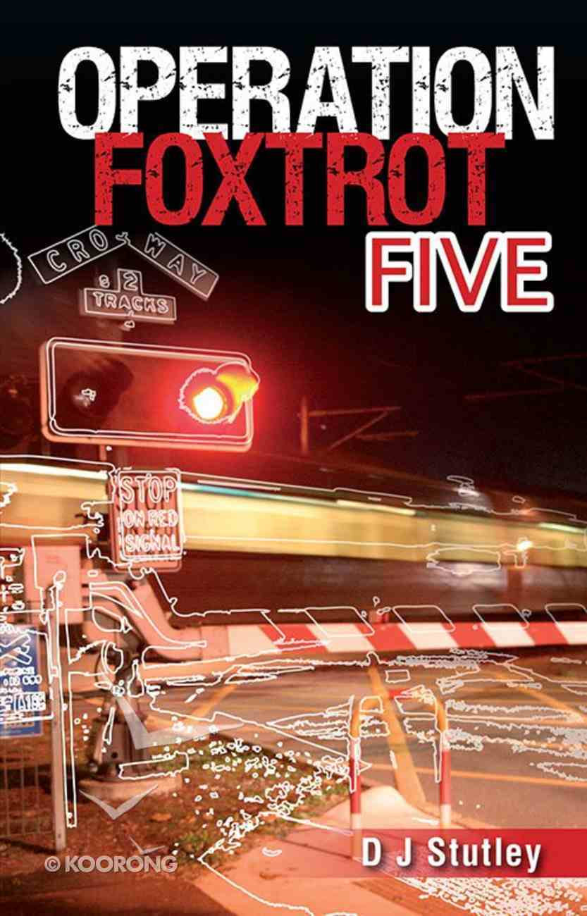 Foxtrot Five (#01 in Operation Series) Paperback