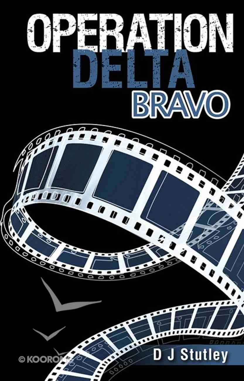 Delta Bravo (#02 in Operation Series) Paperback